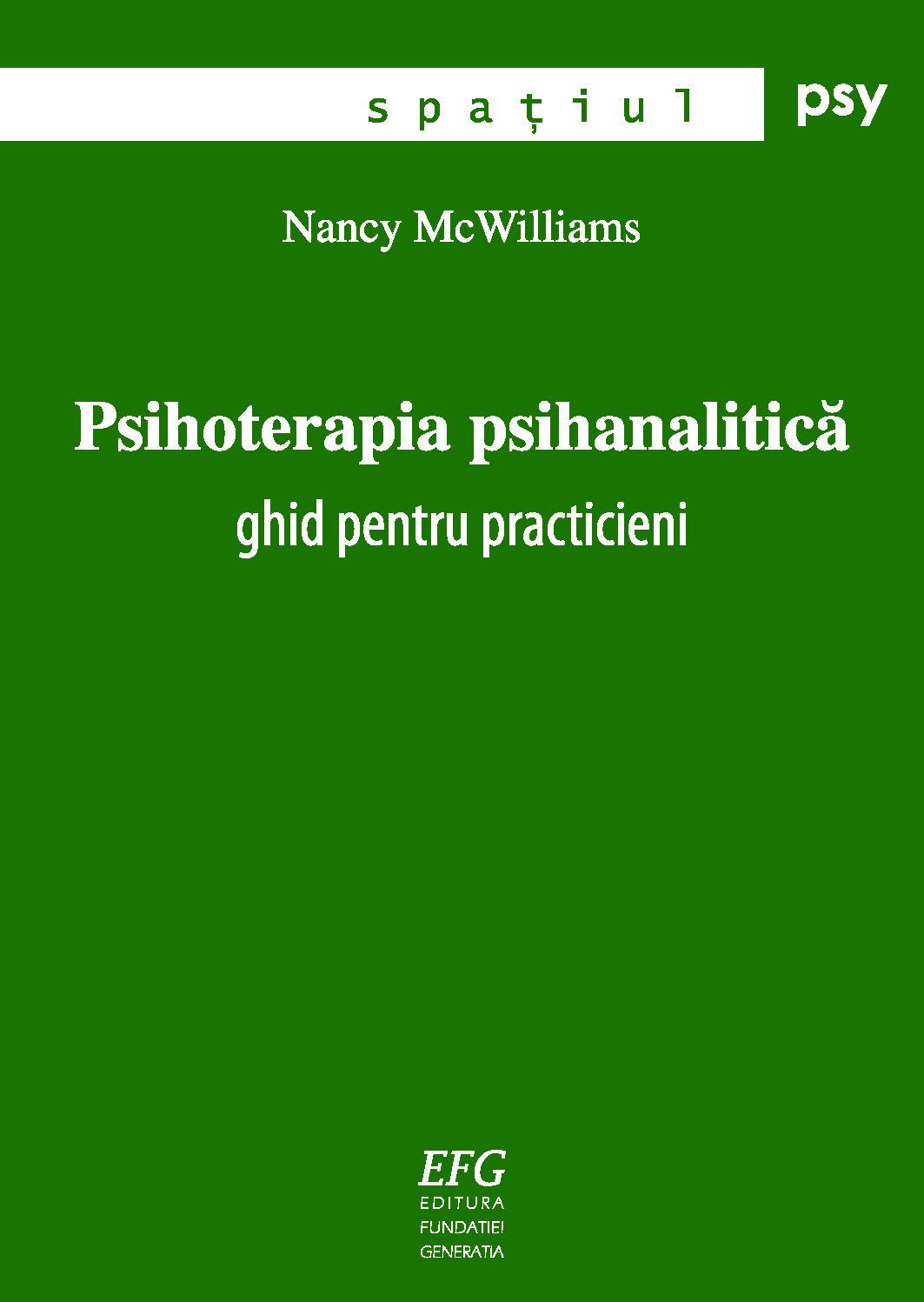 Psihoterapia psihanalitică: Ghid pentru practicieni